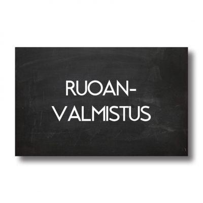 RUOANVALMISTUS & -ASTIAT